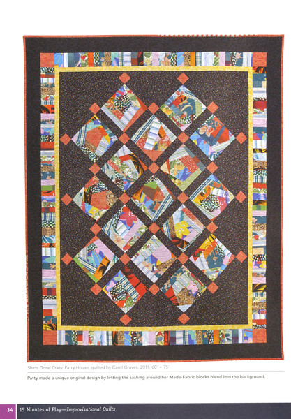 15 Minutes Of Play Improvisational Quilts Softcover